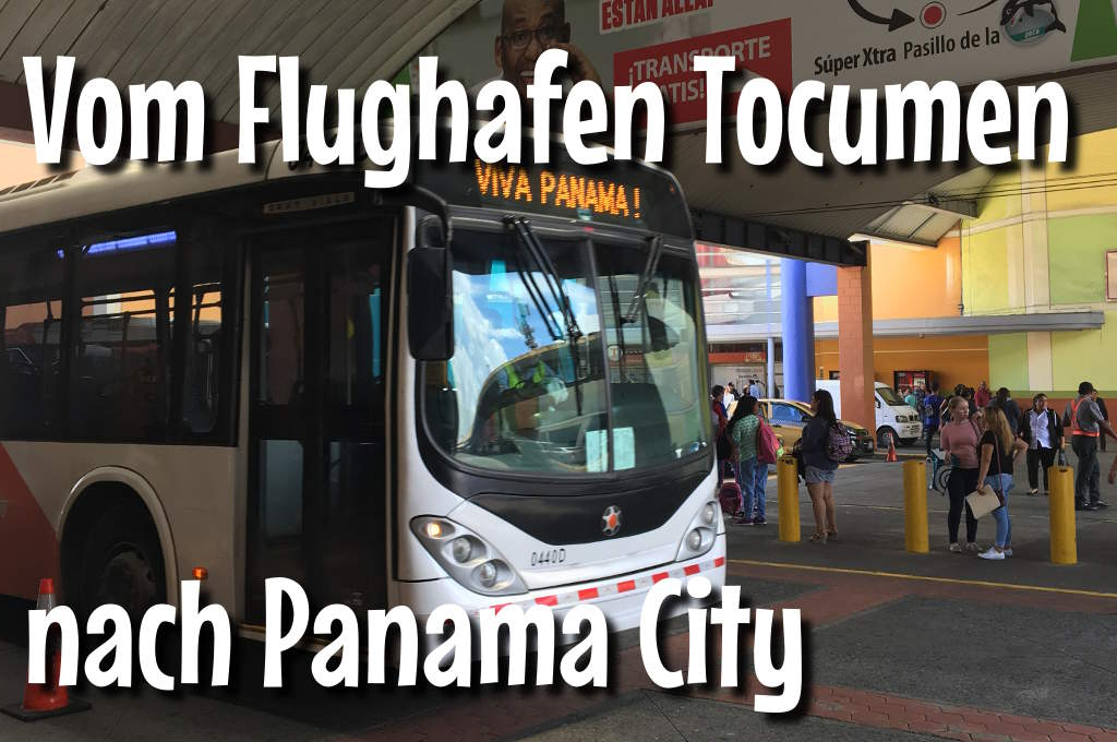 Wie komme ich vom Flughafen Tocumen nach Panama City