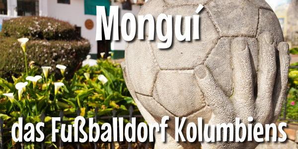 Mongui das Fußballdorf